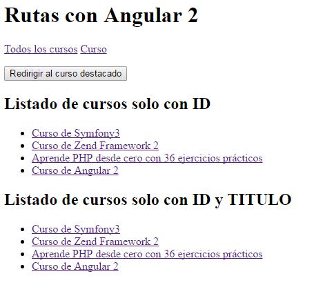 Rutas en Angular 2 (Nuevo Router)