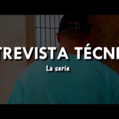Entrevista Técnica, La Serie Completa